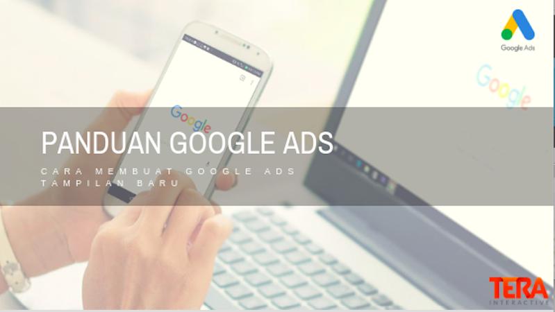 Cara Pasang Google Ads : Panduan Google Adwords Tampilan Baru