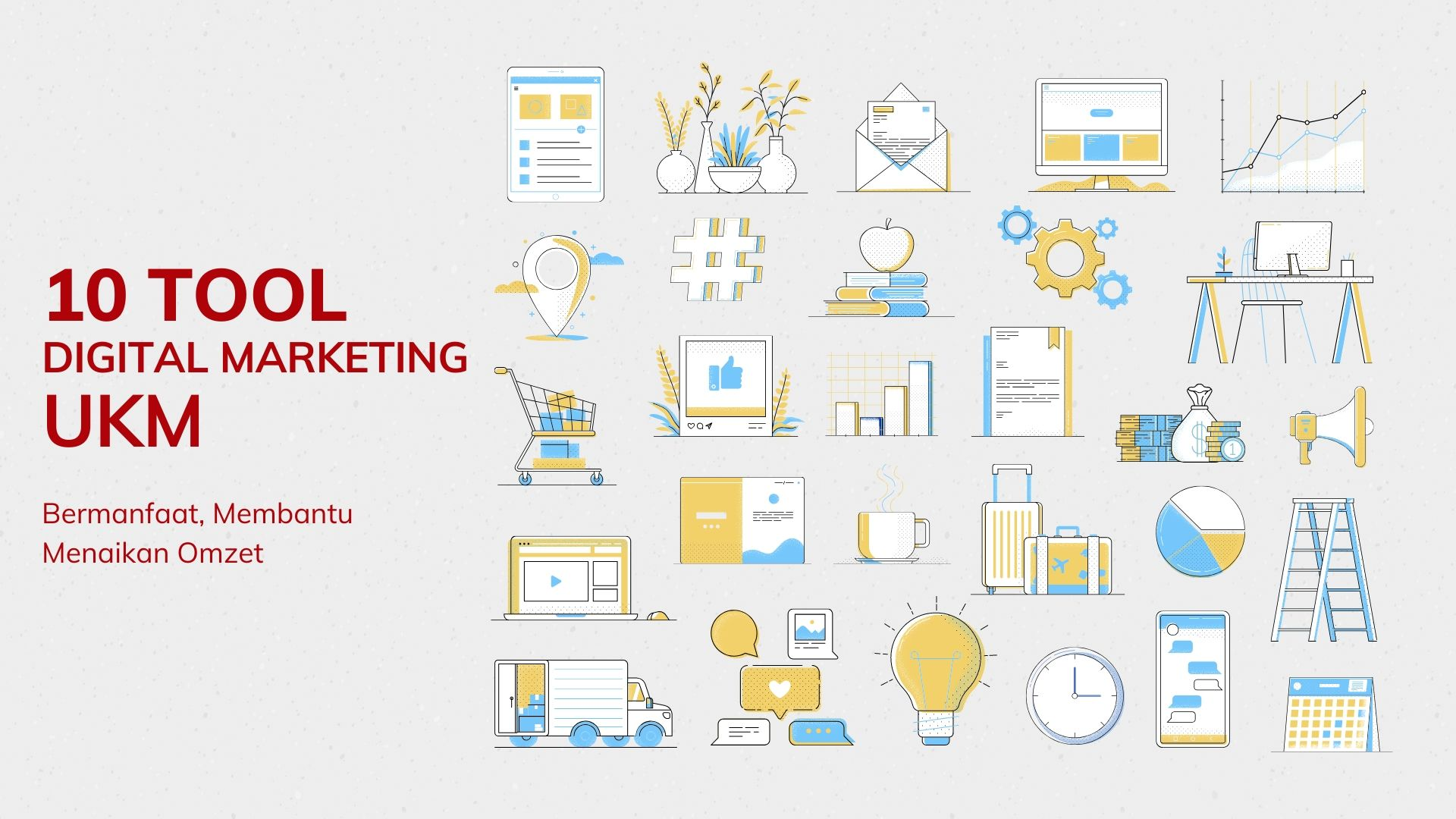 10 Tool Digital Marketing untuk UKM 2020